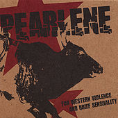 Play & Download For Western Violence and Brief Sensuality by Pearlene | Napster