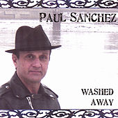 Play & Download Washed Away by Paul Sanchez | Napster