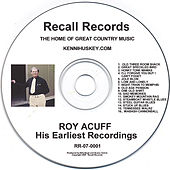 Play & Download His Earliest Recordings by Roy Acuff | Napster