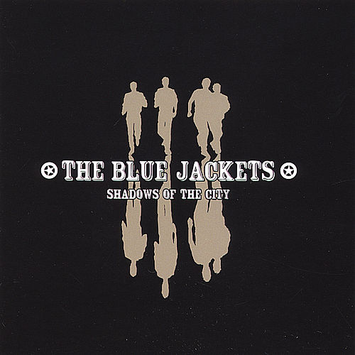 Play & Download Shadows of the City by The Blue Jackets | Napster