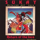 Play & Download Return of the Inca by Sukay | Napster