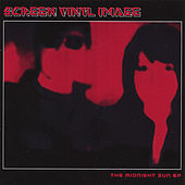 Play & Download The Midnight Sun Ep by Screen Vinyl Image | Napster