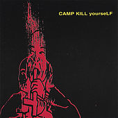 Camp Kill Yourself, Vol.1 von CKY