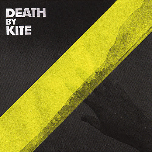 Play & Download Death By Kite by Death By Kite | Napster
