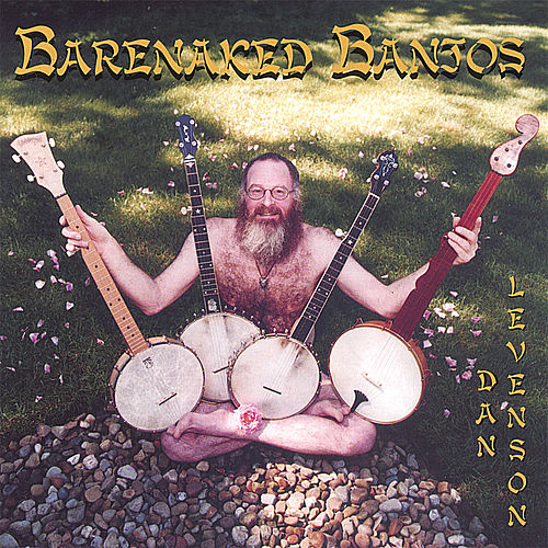 Play & Download Barenaked Banjos by Dan Levenson | Napster
