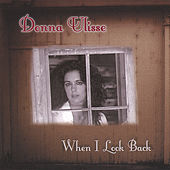 When I Look Back by Donna Ulisse