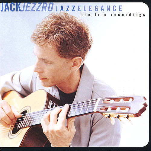 Play & Download Jazz Elegance by Jack Jezzro | Napster