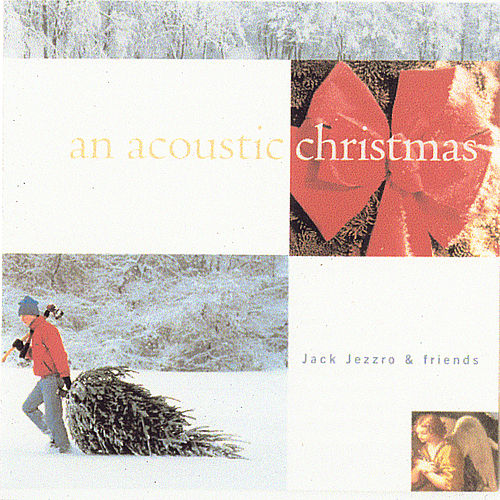 Play & Download An Acoustic Christmas by Jack Jezzro | Napster