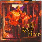 The Legends Of Robin Hood by Michael Kane