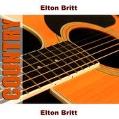 Play & Download Elton Britt by Elton Britt | Napster