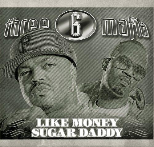 Like Money (Explicit) by Three 6 Mafia