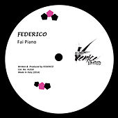 Play & Download Fai Piano by Federico | Napster