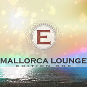 Mallorca Lounge - Edition One by Various Artists
