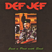 Just A Poet With Soul by Def Jef