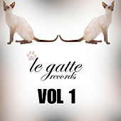Le Gatte Records, Vol. 1 by Various Artists