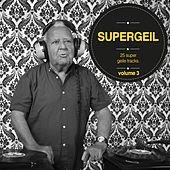 Play & Download Supergeil, Vol. 03 by Various Artists | Napster