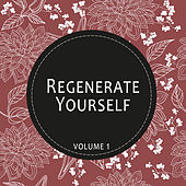 Play & Download Regenerate Yourself, Vol. 01 by Various Artists | Napster