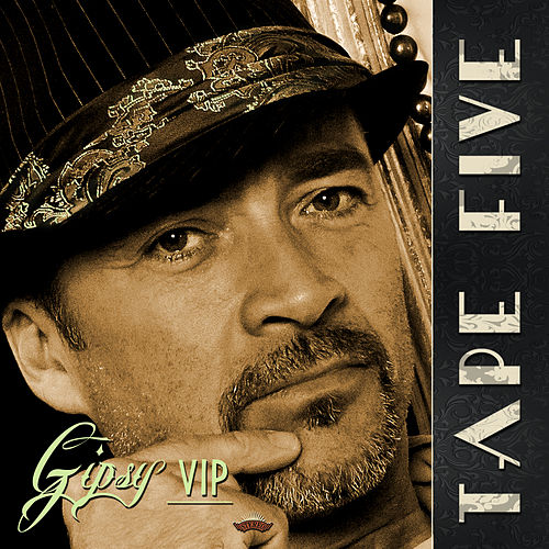 Gipsy VIP by Tape Five