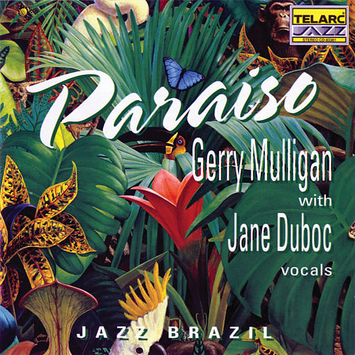 Play & Download Paraiso-Jazz Brazil by Gerry Mulligan | Napster