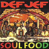 Play & Download Soul Food by Def Jef | Napster