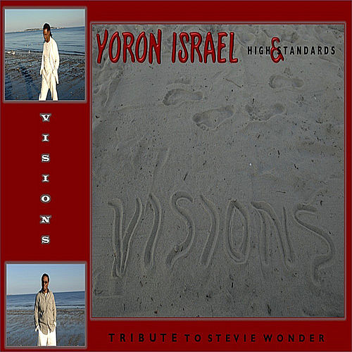 Visions (The Music of Stevie Wonder) by Yoron Israel