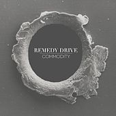 Play & Download Commodity by Remedy Drive | Napster