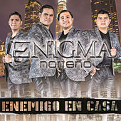 Enemigo En Casa by Enigma Norteño