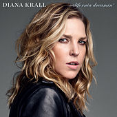 California Dreamin' by Diana Krall