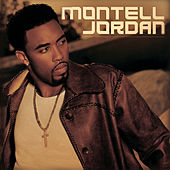 Play & Download Montell Jordan by Montell Jordan | Napster