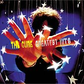 Play & Download Greatest Hits by The Cure | Napster