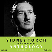 Play & Download Anthology, Vol. 2 by Sidney Torch And His Orchestra | Napster