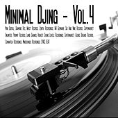 Play & Download Minimal Djing, Vol. 4 by Various Artists | Napster