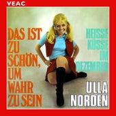 Play & Download Das ist zu schön, um wahr zu sein by Ulla Norden | Napster