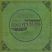 Play & Download Endtimes (with Larry and His Flask) by Tom Vanden Avond | Napster