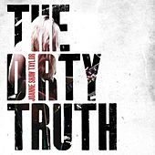 Play & Download The Dirty Truth by Joanne Shaw Taylor | Napster