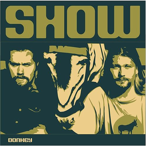 Play & Download Show by Donkey | Napster