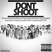 Play & Download Don't Shoot (feat. Rick Ross, 2 Chainz, Diddy, Fabolous, Wale, DJ Khaled, Swizz Beatz, Yo Gotti, Currensy, Problem, King Pharaoh & TGT) - Single by The Game | Napster