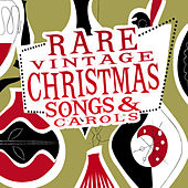 Rare Vintage Christmas Songs & Carols by Various Artists