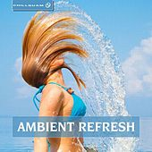 Ambient Fresh by Various Artists
