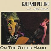 On the Other Hand by Gaetano Pellino
