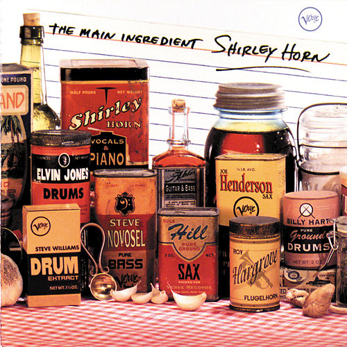Play & Download The Main Ingredient by Shirley Horn | Napster