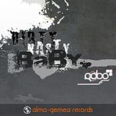 Play & Download Dirty, Nasty, Baby. by Rob-O | Napster
