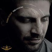 The Centre (Bonus Track Version) by Sami Yusuf