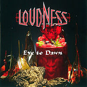Play & Download Eve to Dawn by Loudness | Napster