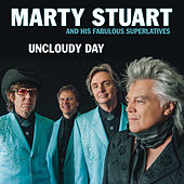 Play & Download Uncloudy Day by Marty Stuart | Napster