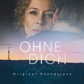Ohne dich (Original Soundtrack) by Various Artists