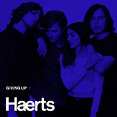 Play & Download Giving Up by Haerts | Napster