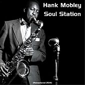 Soul Station (Remastered 2014) von Hank Mobley