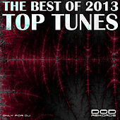 Play & Download The Best of 2013 - Top Tunes by Various Artists | Napster