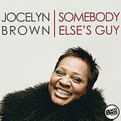 Play & Download Somebody Else's Guy - Single by Jocelyn Brown (1) | Napster